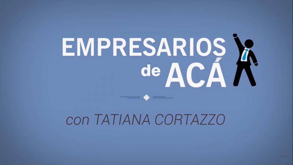 Empresarios de acá – Nuevo Siglo TV